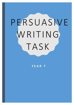 Persuasive Writing Task Year 7