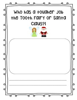 Persuasive Writing: Tooth Fairy vs. Santa Claus Final Writ