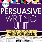 Persuasive Writing Unit - Writing Persuasive Advertisements