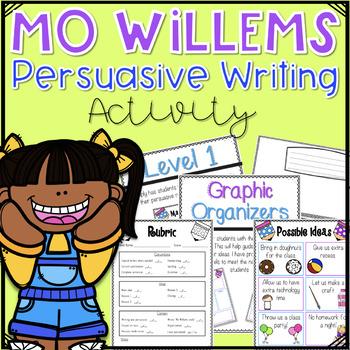 Mo Willems' Persuasive Writing Activity