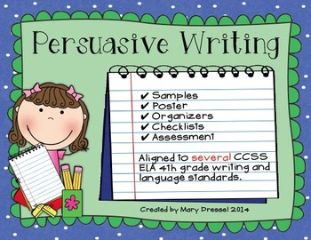 Persuasive Writing in 4th Grade - CCSS ELA aligned