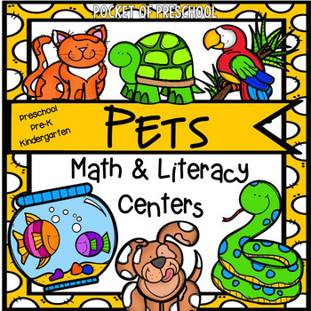 Pets Math and Literacy Centers for Preschool, Pre-K, and K