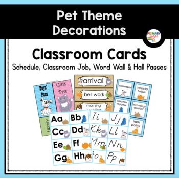 Pet-Themed Classroom Cards: Schedule, Classroom Jobs, and