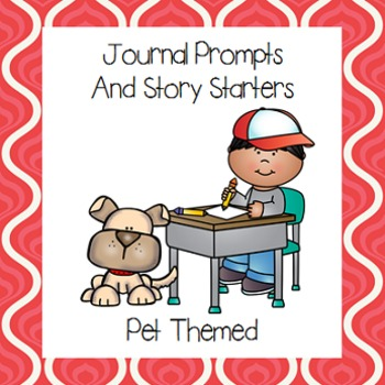 Pet Themed Journal Prompts and Story Starters