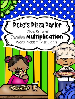 Pete's Pizza Parlor Multiplication Task Cards (Groups of)