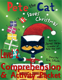 Pete the Cat Saves Christmas : Comprehension Activity Pack