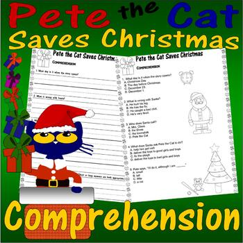 Pete the Cat Saves Christmas : Comprehension Multiple Choi