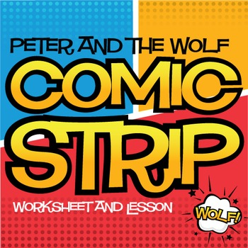 Peter and the Wolf   Comic Strip Worksheet and Lesson Plan