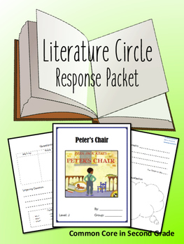 Peter's Chair Literature Circle Response Packet- Guided Re