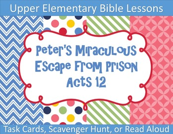 Peter's Miraculous Escape from Prison Bible Task Cards