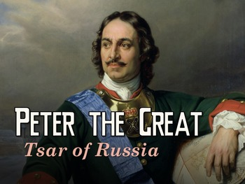 Peter the Great: Tsar of Russia