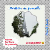 French Subjonctif présent - French story -  Histoire de famille