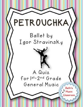 Petrouchka - Ballet by Stravinsky - Quiz for 1st/2nd Grade