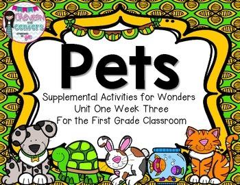 Pets- Supplemental Activities for Wonders Unit 1 Week 3