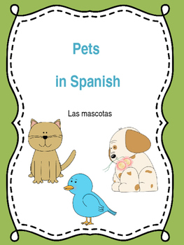 Pets in Spanish - Las mascotas