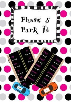 Phase 5 - Park It