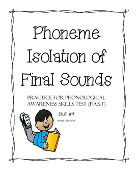 Phoneme Isolation of Final Sounds - Phonological Awareness