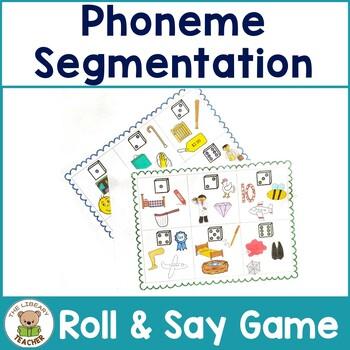 Phoneme Segmentation- Roll and Say