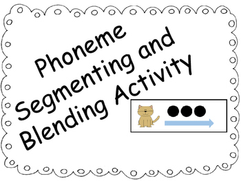Phoneme Segmenting and Blending Activity