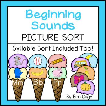 Phonemic Awareness: Beginning Sounds Picture Sort & Syllab