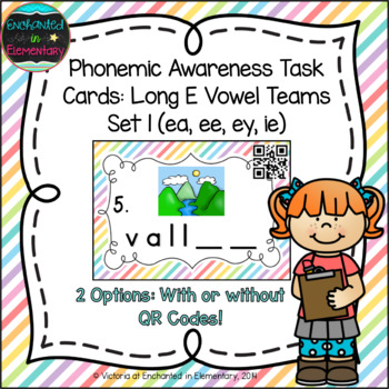 Phonemic Awareness Task Cards: Long E Vowel Teams: ea, ee,
