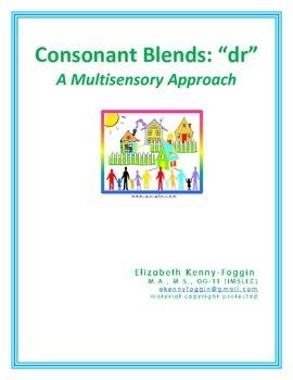 "Consonant Blend ""dr"": A Multisensory Approach"
