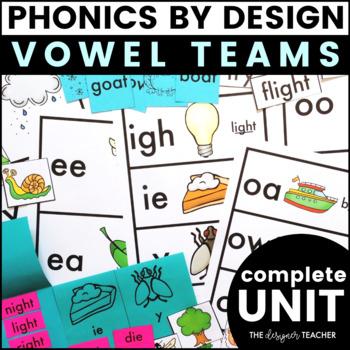 Phonics By Design Vowel Teams Unit BUNDLE
