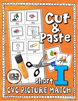 Phonics: CVC Cut & Paste Matching Activity (Short I)