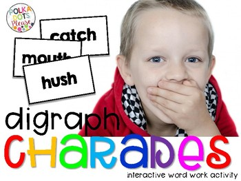 Phonics Charades Digraph Word Work Activity