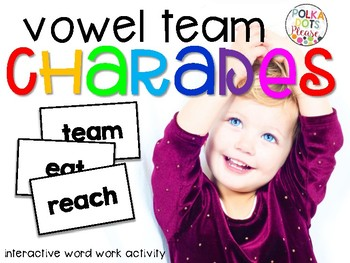 Vowel Team Charades Activity and Printables