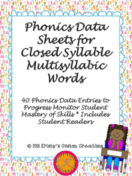 Phonics Data/ Progress Monitoring Sheets: Closed Multisyll