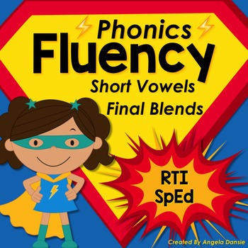 Phonics Fluency:  Final Blends with Short Vowels