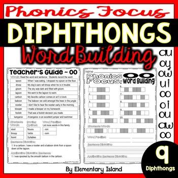 Phonics Focus: DIPTHONGS ~ Word Building