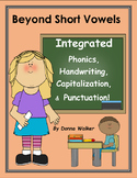Integrated Phonics, Capitalization, and Punctuation:  Beyo