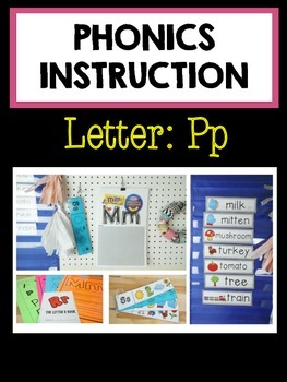 Phonics Instruction: The Letter Pp