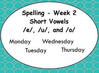 Phonics Lesson Week 2: Short Vowels E, O, and U