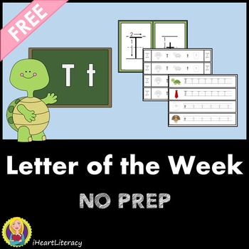 Letter of the Week T NO PREP