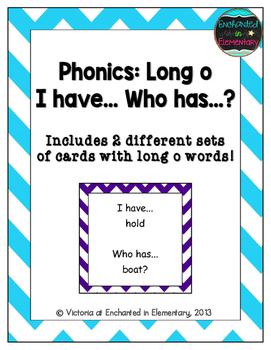 Phonics: Long O- I Have, Who Has?