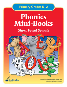 Phonics Mini Books - Short Vowel Sounds (Grades K-2) by Te