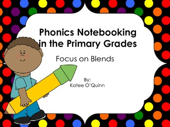 Phonics Notebooking in the Primary Grades: Focus on Initia