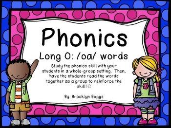 Phonics Powerpoint - Long O - /oa/