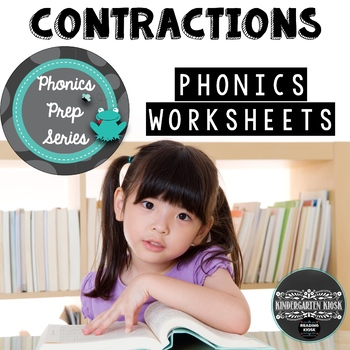 Phonics Prep: Contraction Worksheets