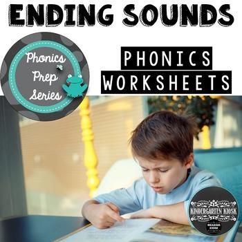 Phonics Prep: Ending Sounds Worksheets