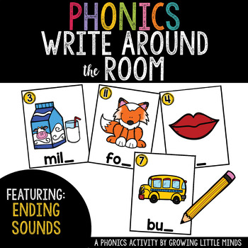 Phonics Read/Write Around the Room: Ending Sounds Version
