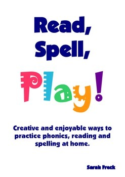 Read, Spell, Play - Activities and games to make learning