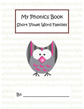 Phonics - Short Vowel Word Family Book - Build, Read, Write