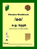 Phonics Skills Workbook - Focus /oo/ (e.g. book) & Review