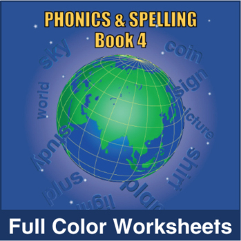 Phonics & Spelling, Book 4-Full Color Textbook