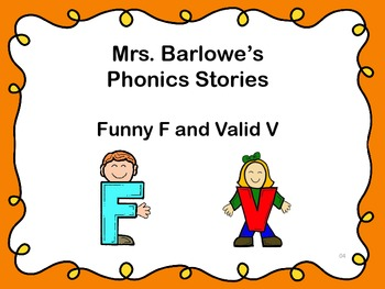 Phonics Lessons: 04 - Funny F and Valid V