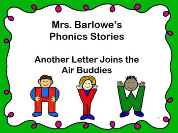 Phonics Lessons: 24 - Another Letter Joins the Air Buddies